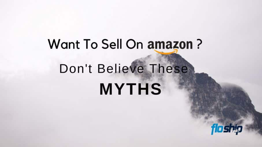 8 Myths That Stop People Selling On Amazon